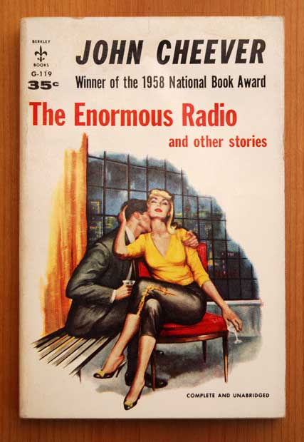 john cheevers the enormous radio essay The enormous radio in john cheever's short story, the enormous radio, the enormous radio shows how technology can have a negative impact on the average american family.